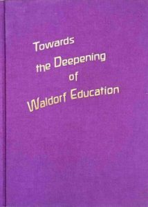 Towards the Deepening of Waldorf Education bookcover